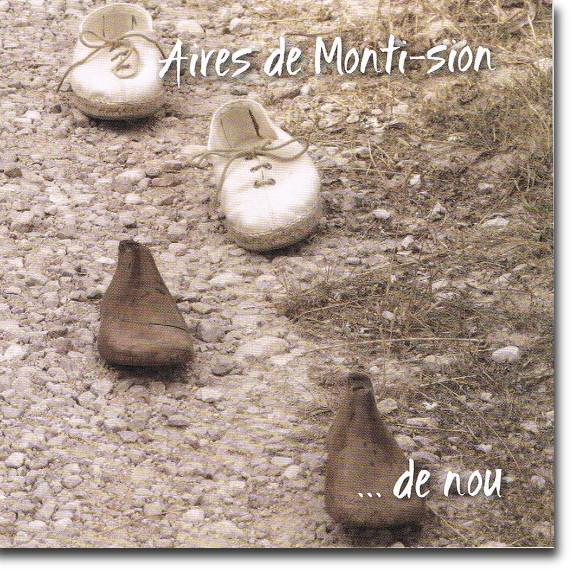 Aires de Monti-Sion, ...de nou