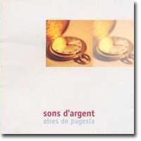 Aires de Pagesia, Sons d'argent