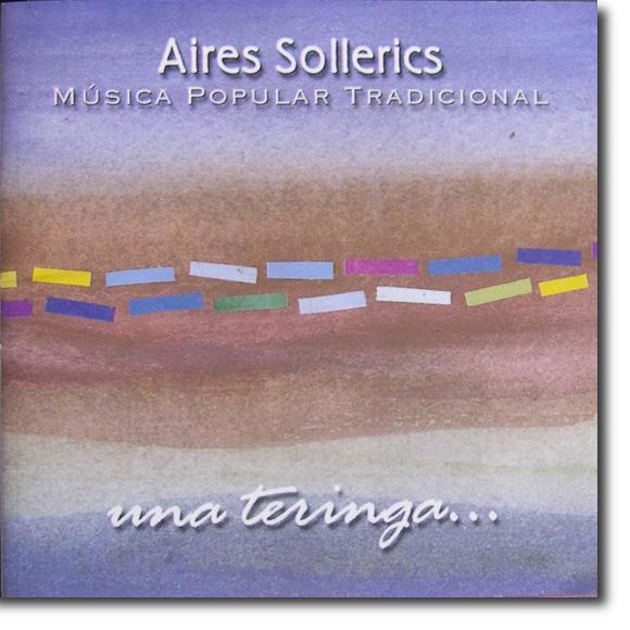 Aires Sollerics, Una teringa...