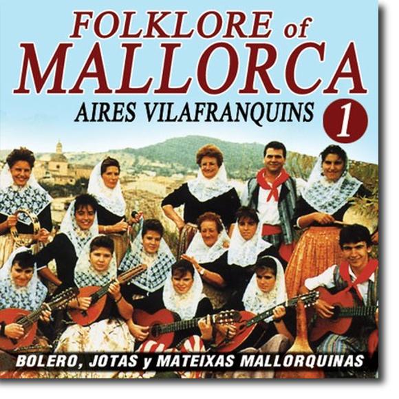 Aires Vilafranquins, Folklore of Mallorca