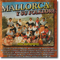 Aires Vilafranquins, Mallorca y su Folklore