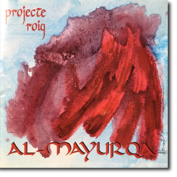 Al-Mayurqa, Projecte Roig