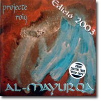 Al-Mayurqa, Projecte Roig (Edició 2003)