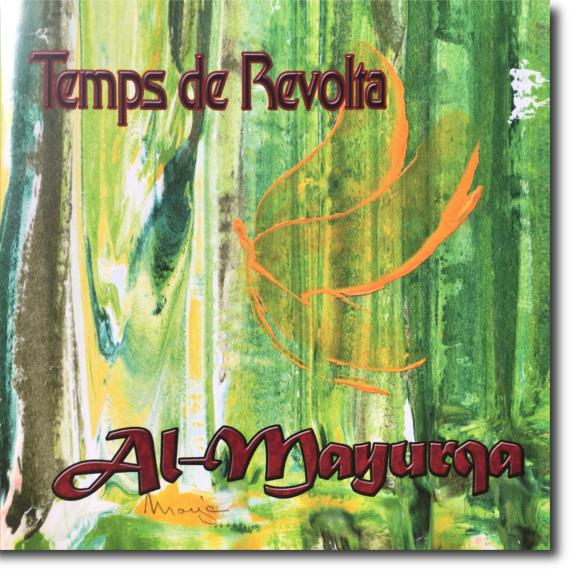 Al-Mayurqa, Temps de revolta