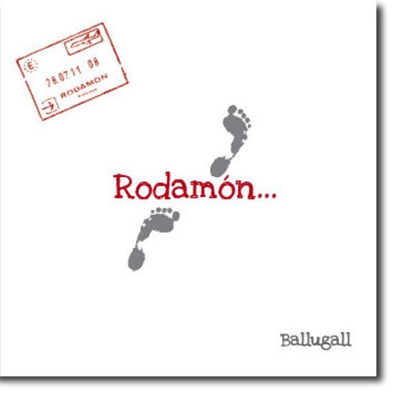 Ballugall, Rodamón