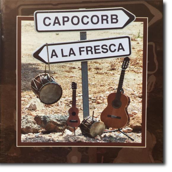 Capocorb, A la fresca
