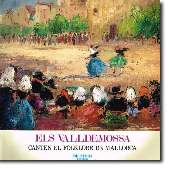 Els Valldemossa, Canten el folklore de Mallorca