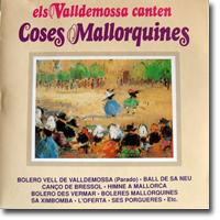 Els Valldemossa, Canten coses mallorquines