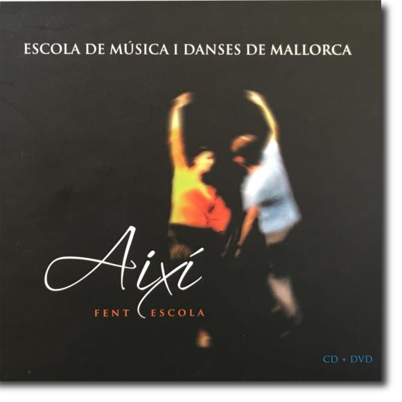 Escola de Música i Danses de Mallorca, Així fent escola