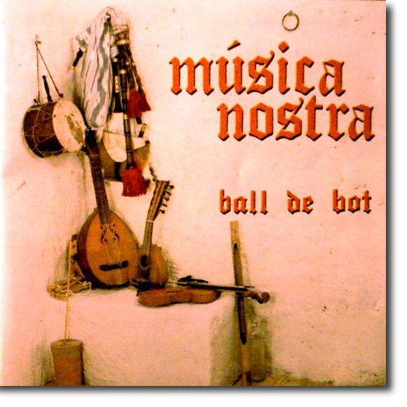 Música Nostra, Ball de bot