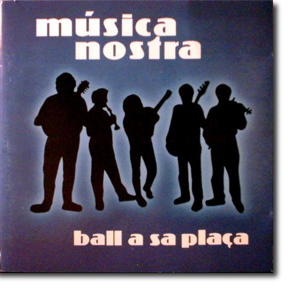 Música Nostra, Ball a sa plaça