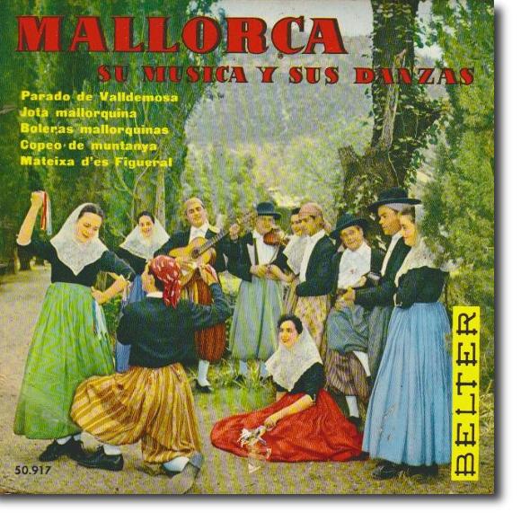 Agrupación El Parado de Valldemossa, Mallorca, su música y sus danzas