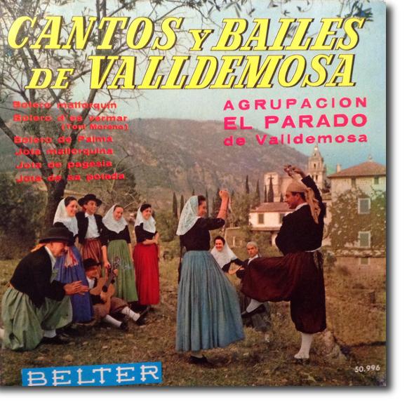 Agrupación El Parado de Valldemossa, Cantos y bailes de Valldemossa