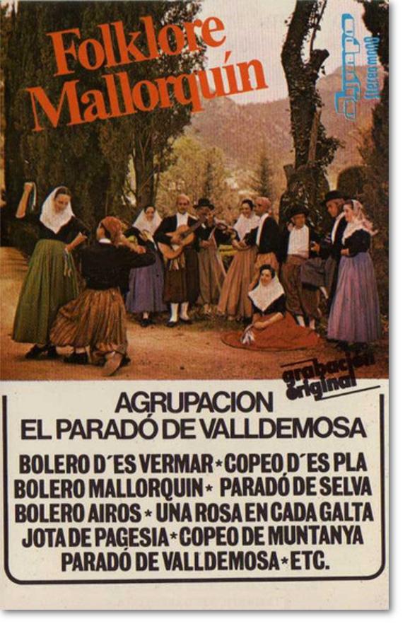 Agrupación El Parado de Valldemossa, Folklore Mallorquín
