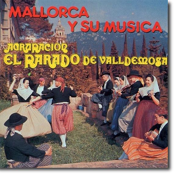 Parado de Valldemossa, Mallorca y su música