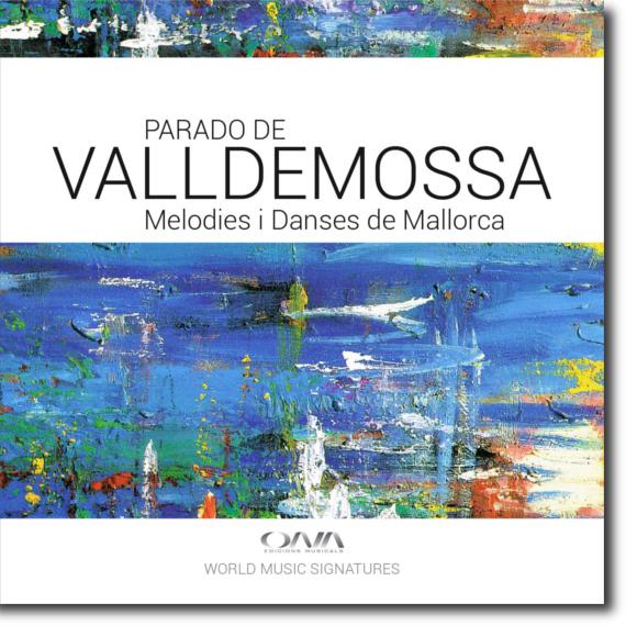 Parado de Valldemossa, Melodies i danses de Mallorca