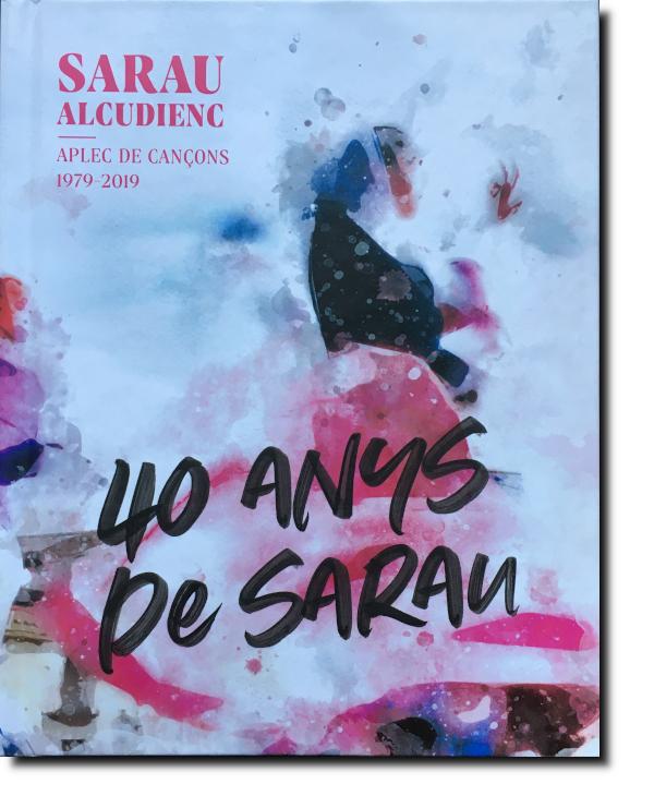 Sarau Alcudienc, 40 anys de Sarau