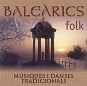 Baleàrics Folk, Músiques i danses tradicionals