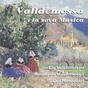 Els Valldemossa, Parado de Valldemossa i Cor Parroquial, Valldemossa i la seva música